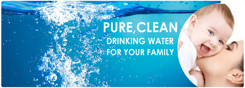 Pure, Clean water for your family